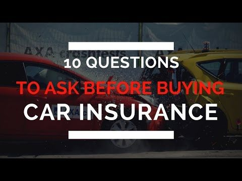 10 Questions to Ask Before Buying Car Insurance