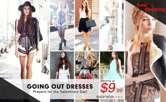 Sale for going out dresses! Starting at $9.99! Preparing for the Valentine's Day! Free shipping worldwide! Don't miss the rare chance! Go>>http://www.romwe.com/Going-Out-Dresses-c-400.html   2014 First Big  Sale ! Up to 70% off! Extended with another 1000 styles! Go>> http://www.romwe.com/2014-First-Big-Sale-c-395.html