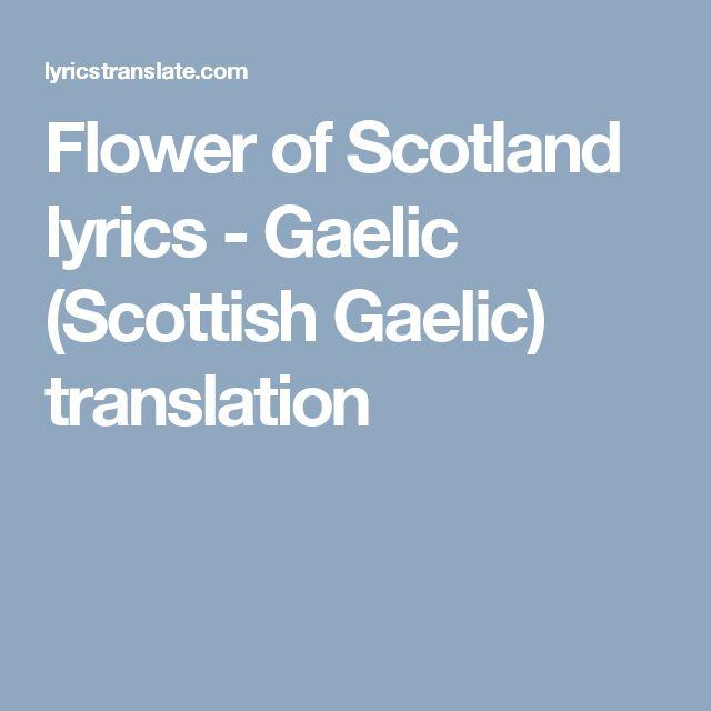 Flower of Scotland lyrics - Gaelic (Scottish Gaelic) translation