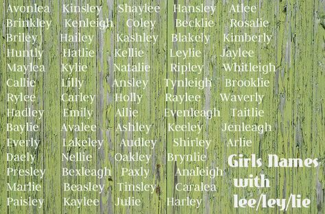 """Brilliant list of girl names ending in """"LEE""""! xx Various spellings for 'lee' and best middle names to pair! xx"""