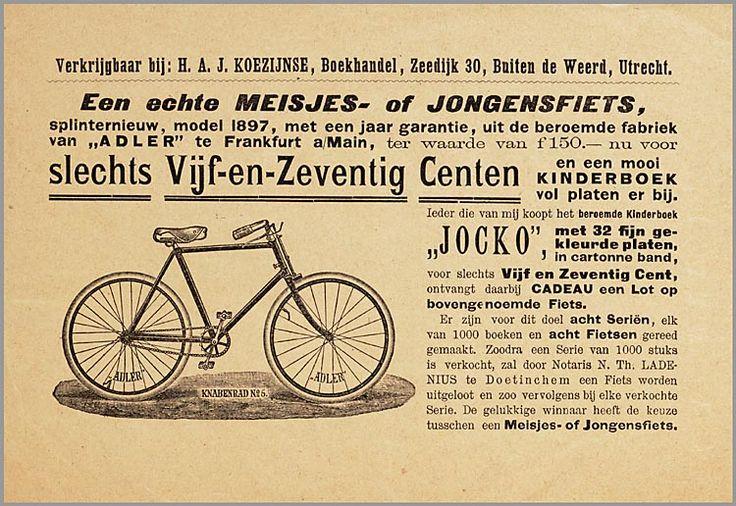 Een echte meisjes- of jongensfiets, splinternieuw, model 1897, met een jaar garantie, uit de beroemde fabriek van Adler te Frankfurt a/Main, ter waarde van f150,-, nu voor slechts Vijf-en-Zeventig Centen en een mooi kinderboek vol platen er bij