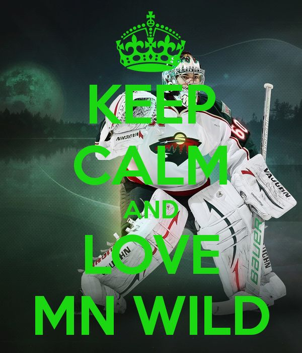 Keep Calm And Love The Minnesota Wild