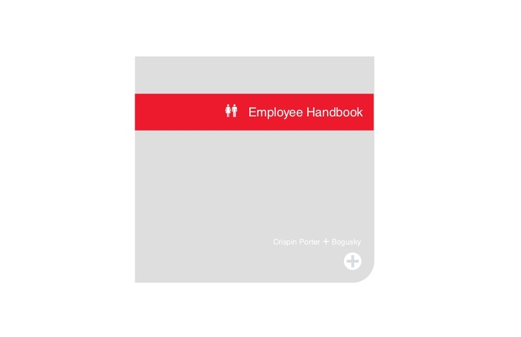 Crispin Porter + Bogusky employee handbook
