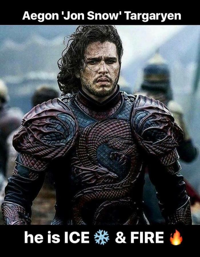 He is the Son of Ice and Fire