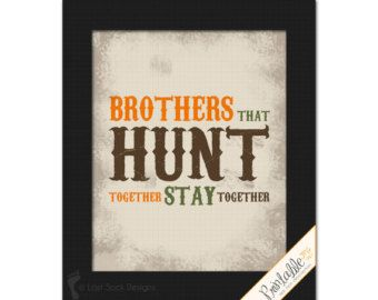 vintage hunting nursery   Hunting themed Brothers that Hunt T ogether Stay Together Teen Boy ...