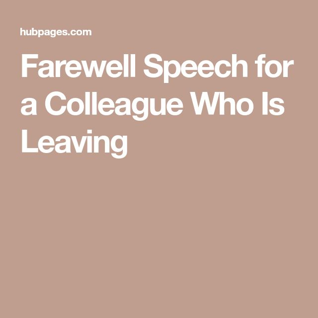 Farewell Speech for a Colleague Who Is Leaving