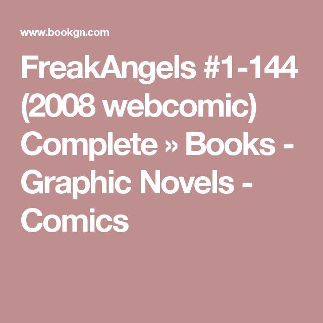 FreakAngels #1-144 (2008 webcomic) Complete » Books - Graphic Novels - Comics