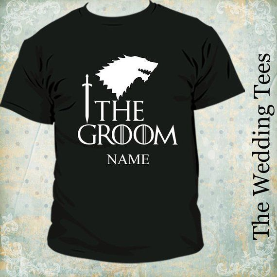 b885d39dc Groom Game of Thrones Funny T-Shirt . Groom Tees . Game of thrones T-Shirts  . Bachelor Party . Groomsmen. House of Stark . Wedding is Coming