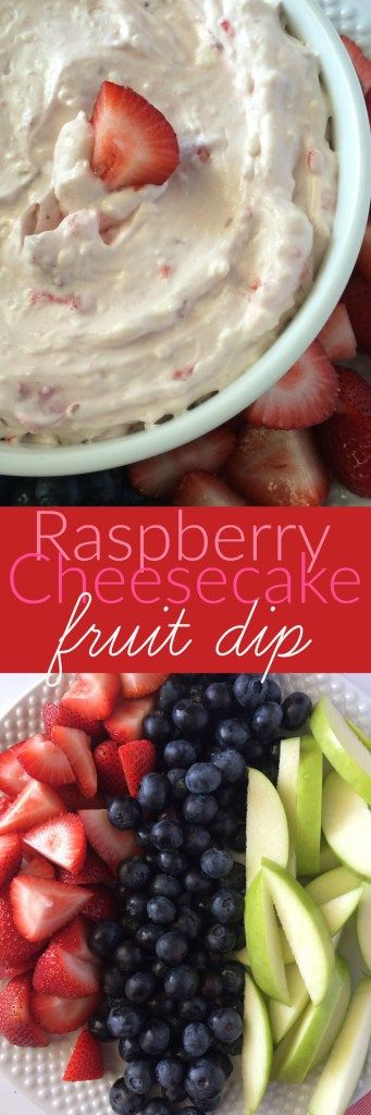 Raspberry Cheesecake Fruit Dip - Together as Family