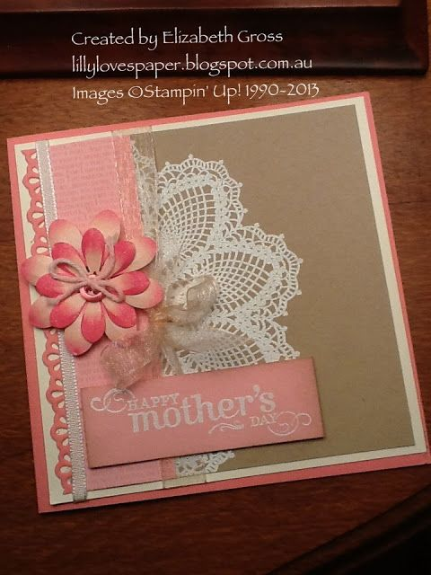 Lillybet's Papers: Hello Doily Mother's Day and a wedding card