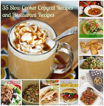 35 Slow Cooker Copycat Recipes and Restaurant Recipes