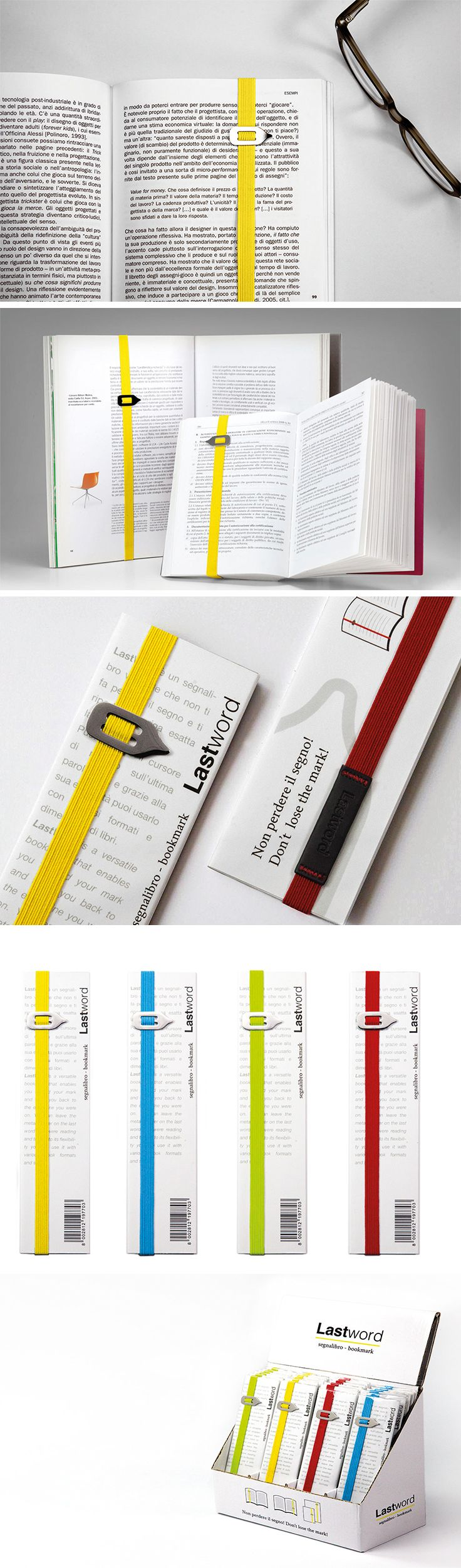 Love to read but also a tad forgetful? You need this! It's called the LastWord and it goes beyond the basic functionality of a bookmark. Not only will it save your page, but it will also mark the precise word you on which you left off. Just adjust the placement and metal tab to indicate the right part. Made from stretchy elastic fabric in a variety of funky colors, they can adapt to any size book and give it a cool suspenders-esque look!