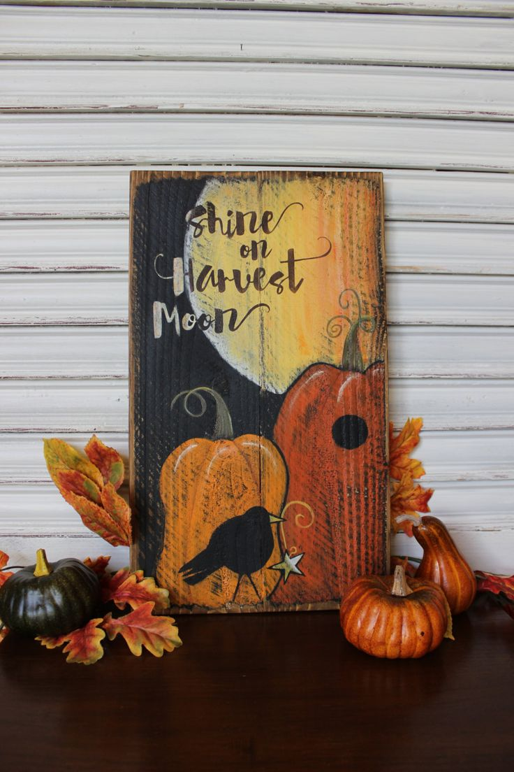 Fall Decor Wood Sign Shine On Harvest Moon Harvest Autumn Decor Primitive Rustic Hand Painted Crow With Star T Fall Wood Crafts Fall Projects Fall Crafts