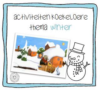 Activiteiten bij Koekeloere   thema WINTER MET LINK NAAR:http://www.schooltv.nl/docent/project/1556450/koekeloere