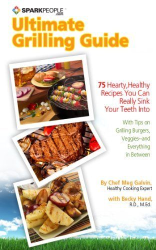 SparkPeople's Ultimate Grilling Guide: 75 Hearty, Healthy Recipes You Can Really Sink Your Teeth Into by Becky Hand, http://www.amazon.com/dp/B0085WNHUU/ref=cm_sw_r_pi_dp_ZyrXpb0MGGMMD