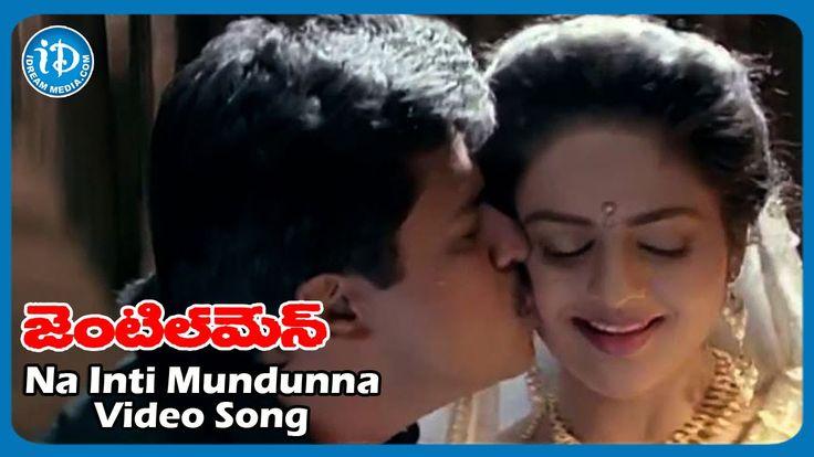 Na Inti Mundunna Full Video Song    Gentleman Movie   Arjun   Madhoo   A...