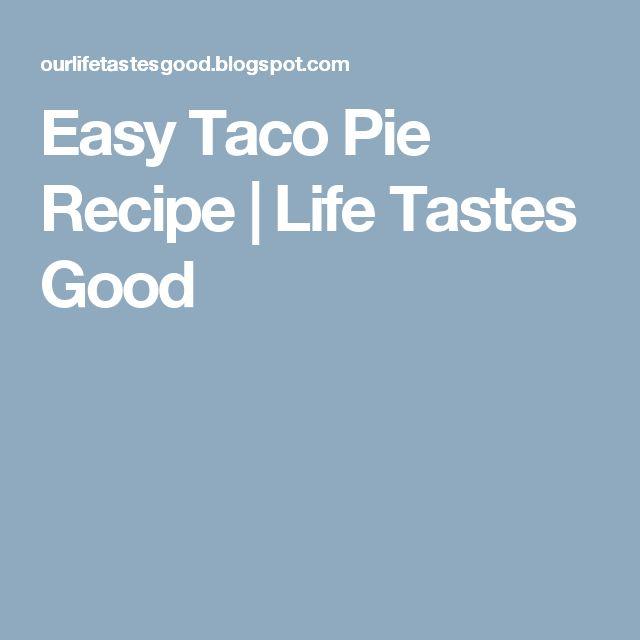Taco pie recipes easy