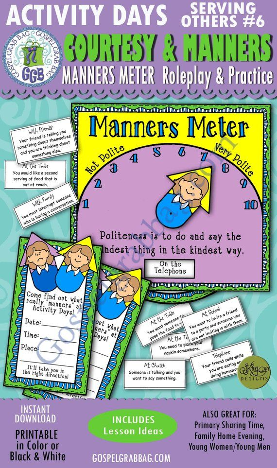 Activity Days Serving Others GOAL 6 (practice good manners