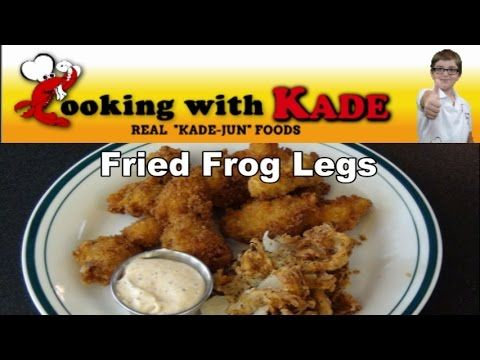Cooking With Kade makes Cajun Fried Frog Legs and a Blooming Onion on th...