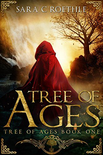 Tree of Ages (The Tree of Ages Series Book 1) by Sara C. ...