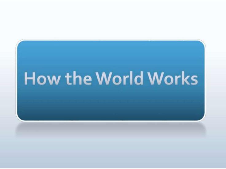 How the world works 2015 by Melanie Powell via slideshare