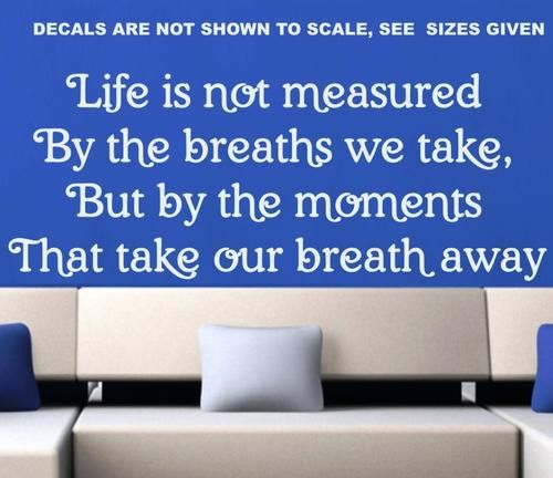 LIFE IS MEASURED QUOTE TYPE 1 WALL ART STICKER EXTRA LARGE VINYL DECAL