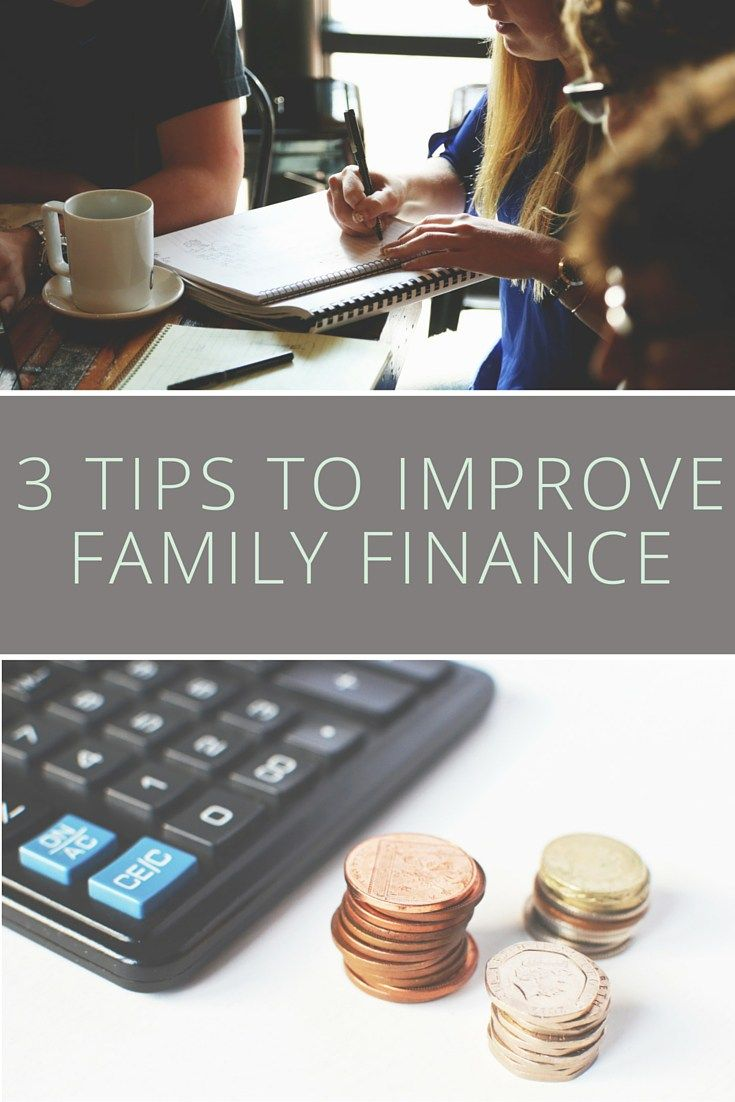3 Tips to Improve Family Finance
