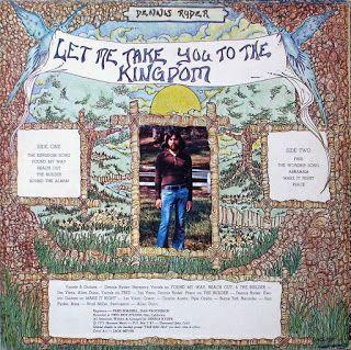 Dennis_Ryder_Let_Me_Take_You_to_the_Kingdom_1973_hosanna_records_christian_rock_ken_scott_psychedelic_rocknroll_back