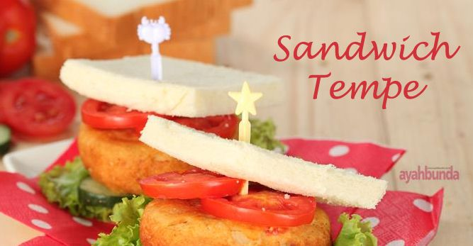 Sandwich Tempe :: Klik link di atas untuk mengetahui resep sandwich tempe