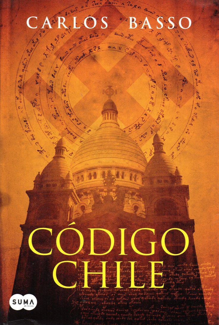 Código Chile Basso, Carlos, 1972- 2015, Suma de Letras