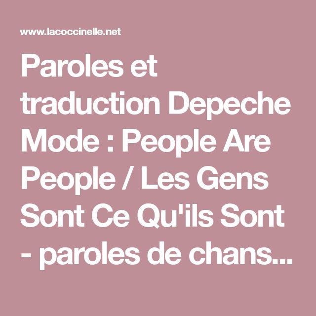 Paroles et traduction Depeche Mode : People Are People / Les Gens Sont Ce Qu'ils Sont - paroles de chanson