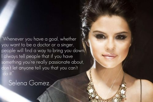 Image detail for -Find more quotes HERE — http://lmgtfy.com/?q=selena+gomez+quotes