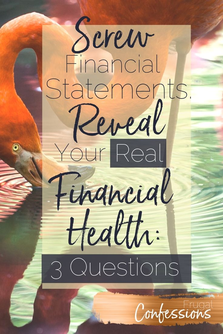 Simplify finances by skipping your financial statement and actually answering these 3 questions instead. #simplifyfinances #tips #life #ideas | https://www.frugalconfessions.com/financial-health/screw-financial-statement-numbers-actually-telling.php