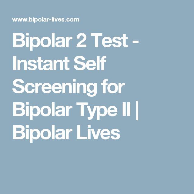 Bipolar 2 Test - Instant Self Screening for Bipolar Type II   Bipolar Lives