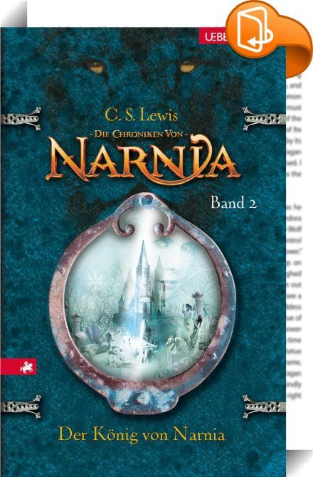 Die Chroniken von Narnia 2: Der König von Narnia    ::  Sie öffnen eine Tür und finden eine Welt voller Magie NARNIA ... gefangen im ewigen Winter ... ein Land, das darauf wartet, befreit zu werden. Durch einen Kleiderschrank gelangen Lucy, Edmund, Susan und Peter nach Narnia, das unter der Schreckensherrschaft der Weißen Hexen steht. Als alle Hoffnung verloren scheint, bringt die Rückkehr des mächtigen Löwen Aslan die Wende ... Die Chroniken von Narnia: Das Wunder von Narnia (Band 1) ...