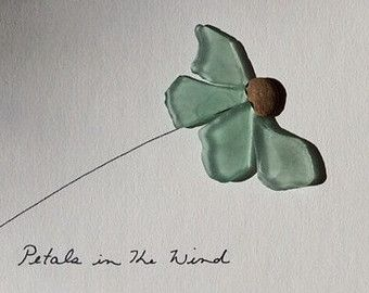 Sea glass petals in the wind by sharon nowlan