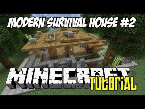 http://minecraftstream.com/minecraft-tutorials/minecraft-tutorial-hd-modern-survival-house-2/ - Minecraft Tutorial HD - Modern Survival House 2  Modern Survival House 2 – Tutorial Schematic can be downloaded from http://www.keralis.net Please do comment, like and subscribe. 🙂  Keralis on Twitter: http://twitter.com/#!/worldofkeralis Keralis on Facebook: http://www.facebook.com/pages/World-of-Keralis/327874617250439 Keralis on the...