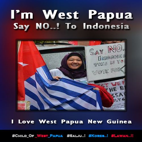 I'm West Papua. Say No..! To Indonesia. http://bit.ly/1BIt5ma  ‪#‎Free_West_Papua‬ ‪#‎Salju‬ ‪#‎Kores‬ ‪#‎Lawan‬