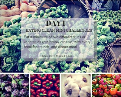 Day 1 - Eating Clean Mini Challenge