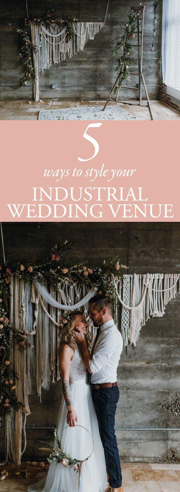 Add some flair to your wedding with these 5 Ways to Style Your Industrial Wedding Venue | Junebug Weddings