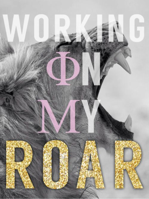 Phi Mu working on my roar quote, lion, glitter, sign…