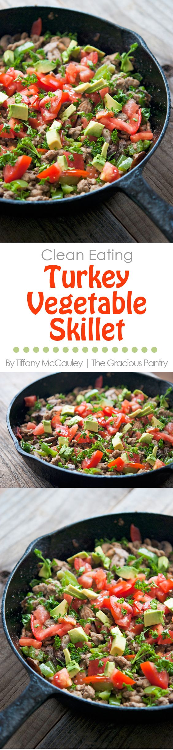 Clean Eating Recipes | Turkey Vegetable Skillet Recipe | One Pot Meals | Skillet Meals | Healthy Dinners ~ http://www.thegraciouspantry.com