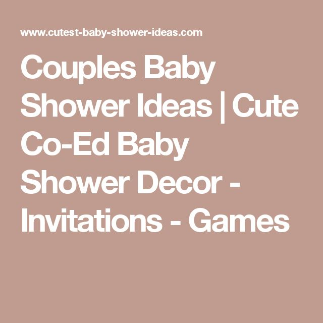 Best 25+ Couples baby showers ideas on Pinterest | Coed ...