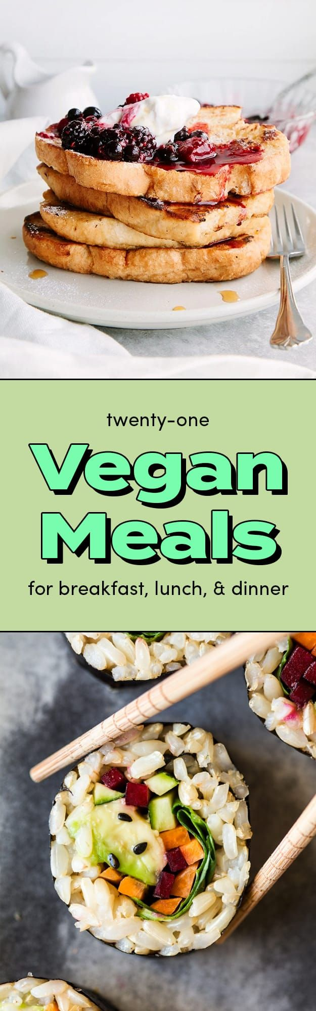 Here's 21 Breakfast, Lunch, And Dinner Recipes With No Meat Or Dairy