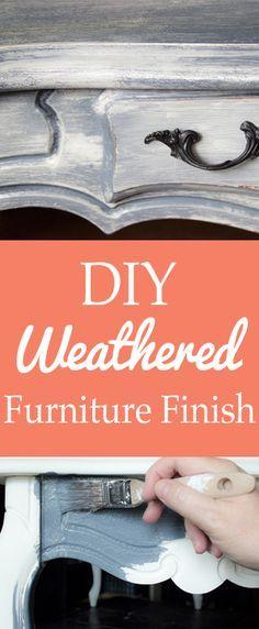 Weathered Furniture Finish - Rustic Farmhouse Charm!