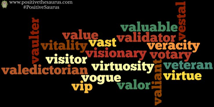 Positive nouns starting with v www.positivethesaurus.com #positivenouns #nouns #positivesaurus #positivedictionary