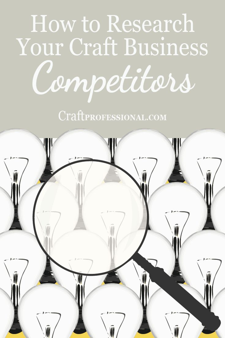 Before you launch your craft business product, it's wise to check out the competition. Here are ways to discover what the competition is doing. at http://www.craftprofessional.com/assess-business-ideas.html