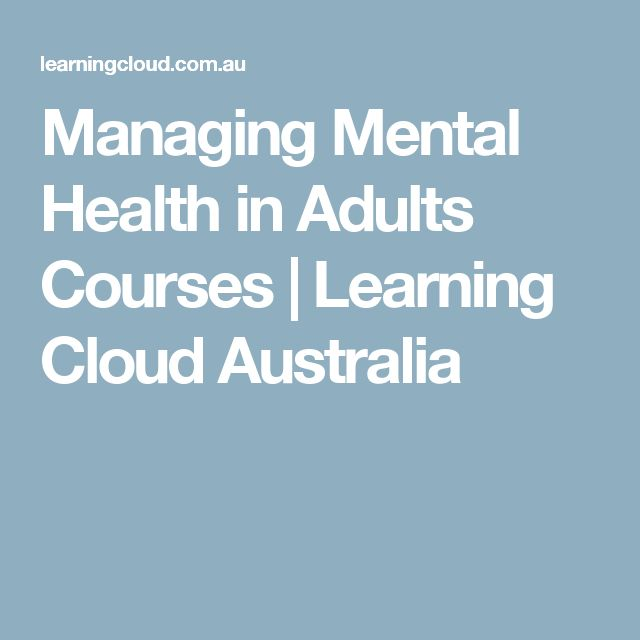 Managing Mental Health in Adults Courses | Learning Cloud Australia