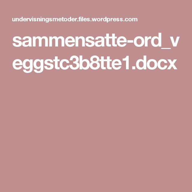 sammensatte-ord_veggstc3b8tte1.docx