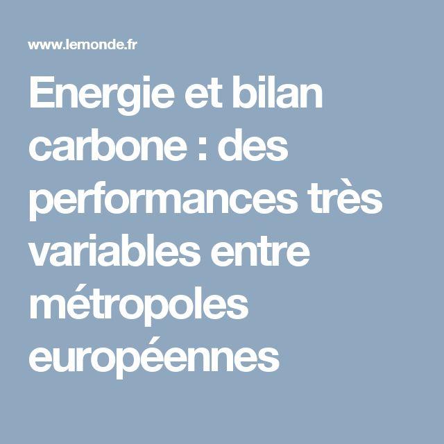 Energie et bilan carbone: des performances très variables entre métropoles européennes